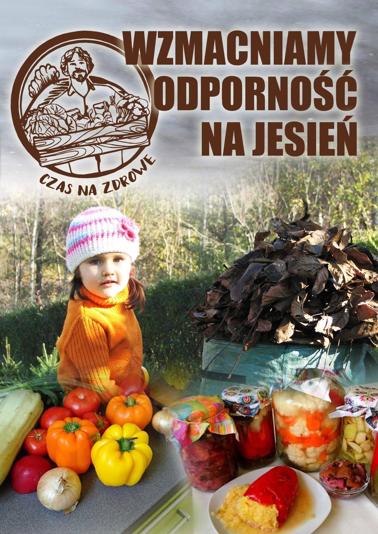 Wzmacniamy odporność na jesień!